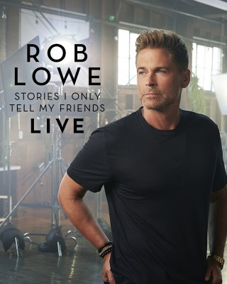 Rob Lowe Stories I Only Tell My Friends: LIVE